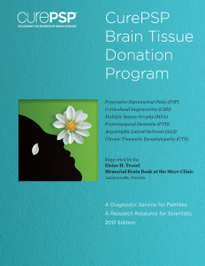 CurePSP Brain Tissue Donation Program