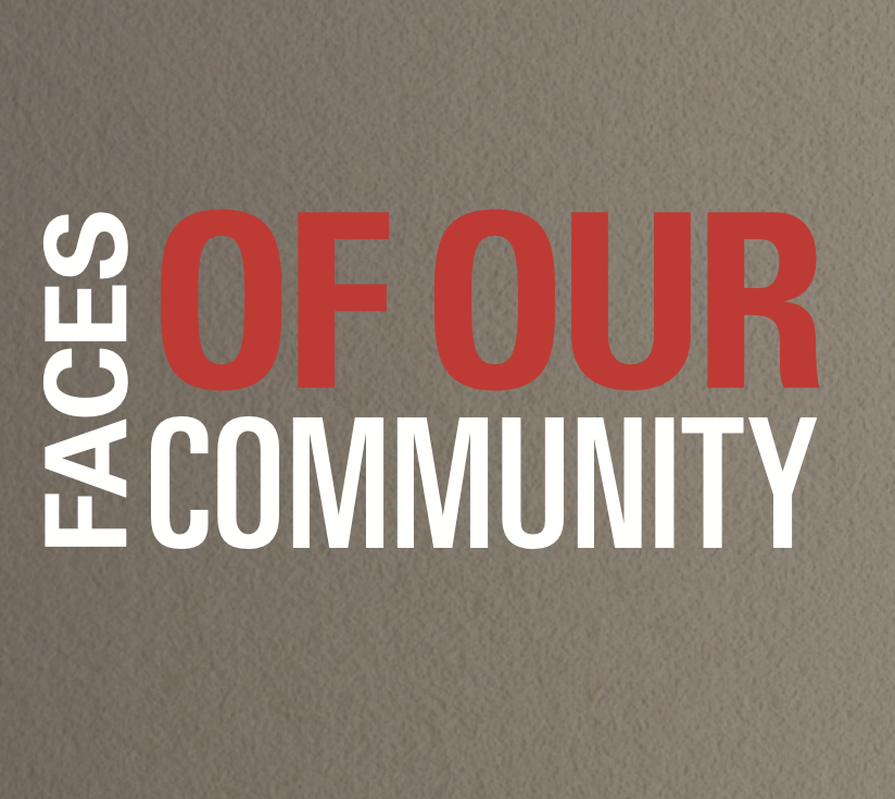 Faces Of Our Community