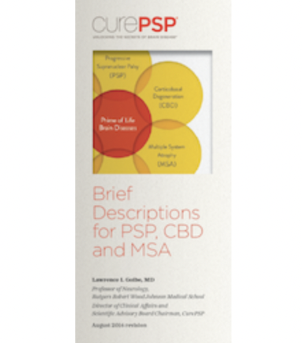 Brief Descriptions for PSP, CBD, and MSA